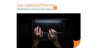 Caser legal & Ciberprotección